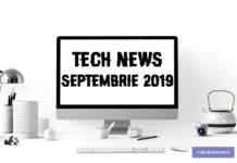 Știri din tehnologie – septembrie 2019