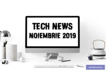 Știri din tehnologie – noiembrie 2019