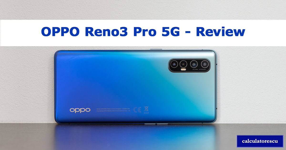 OPPO Reno3 Pro 5G | păreri și preț