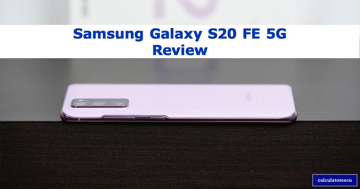 Samsung Galaxy S20 FE 5G păreri